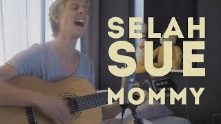 Selah Sue - Mommy (cover)