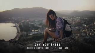 Avicii & Martin Garrix - Saw You There ft. Coldplay (NEW SONG 2017)