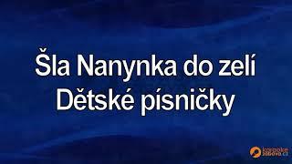 FullHD karaoke Šla Nanynka do zelí - Dětské písničky - ukázka