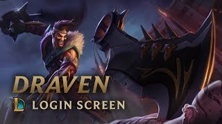 Draven, the Glorious Executioner | Login Screen - League of Legends