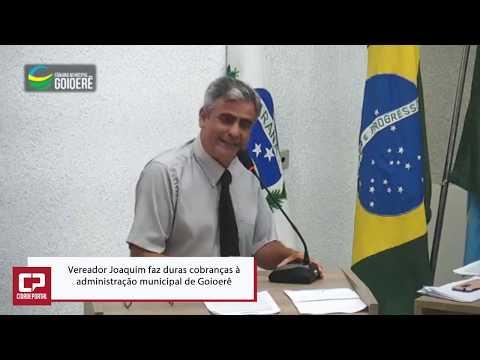 Vereador Joaquim faz duras cobranças à administração municipal de Goioerê - Cidade Portal