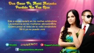 Don Omar Ft. Natti Natasha - Perdido En Tus Ojos (LETRA)