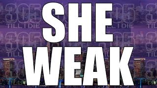 CHAD FT LIL DRED - (FAST) SHE WEAK (REMIX) + DL
