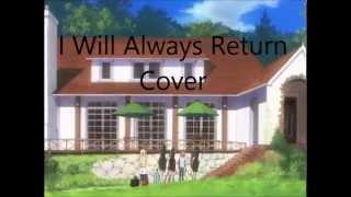 I Will Always Return Cover