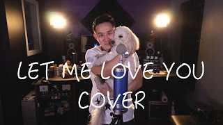 Let Me Love You - Justin Bieber (Jason Chen Cover)