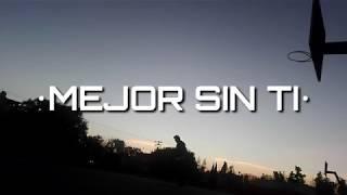 Mejor Sin Ti - Franciisco Zumaya - Vídeo Official