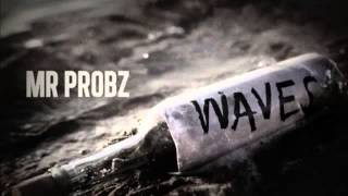 Mr Probz - Waves (Version Instrumental)
