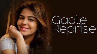 Gaale Reprise|| Lipsika