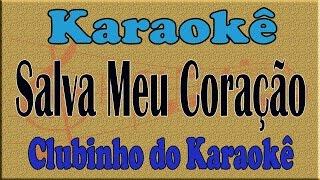 Zezé Di Camargo e Luciano Salva Meu Coração Karaoke