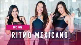 Ritmo Mexicano - MC GW - Coreografia - Mete Dança