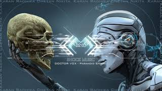 DOCTOR VOX - Paranoid Empire | Free Music