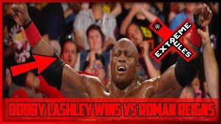 BOBBY LASHLEY VS ROMAN REIGNS WWE EXTREME RULES |  LASHLEY WINS (WWE EXTREME RULES 2018 RESULTS)