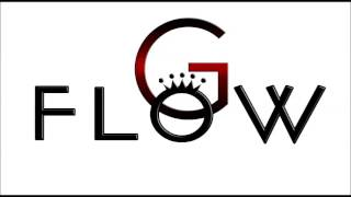 G-Flow - Good Life
