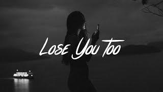 SHY Martin - Lose You Too (Lyrics)