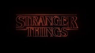 Stranger Things - Abertura