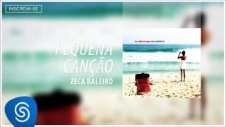 Zeca Baleiro - Pequena Canção (CD Era Domingo) [Áudio Oficial]