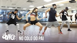 No Colo Do Pai - MC Chapo (KondZilla) - Coreografia | FitDance TV