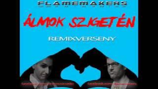 FlameMakers - Álmok szigetén (Alex B. remix) - remixverseny