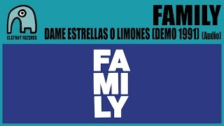 FAMILY - Dame Estrellas O Limones (Demo 1991) [Audio]