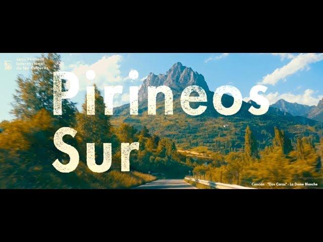 Pirineos Sur Aftermovie