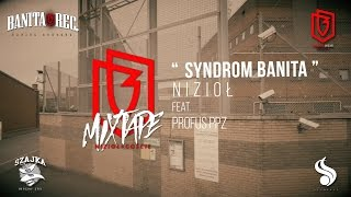 Nizioł - Syndrom Banita ft. Profus PPZ (prod. Wowo)