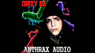 Dirty Ice - Monster (None Of You Know Me)