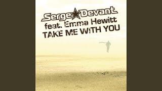 Take Me With You (Adam K & Soha Radio Edit)