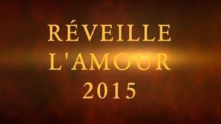 Réveille l'Amour 2015
