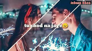 Dil ki hai dhadkan😔 aankhon ka deedar 😔 sad song whatsap status 😔video