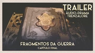 Trailer - Fragmentos da Guerra | Live-action | Áudio-drama de Doctor Who
