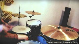 Home For Real - Contemptible (Drum Cover)