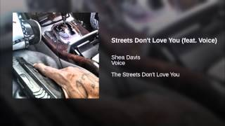 Streets Don't Love You (feat. Voice)