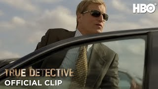 True Detective Season 1: Episode #2 Clip - Up There (HBO)