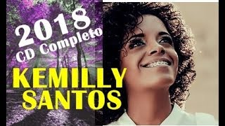 Kemilly Santos 2018 CD Completo Fica Tranquilo width=