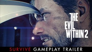 """The Evil Within 2 - """"Survive"""" Gameplay trailer"""