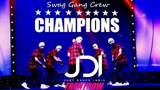 Just Dance India 2016 | Swag Gang Crew | 1st Position Crew Category | #Jdi2k16| Delhi-India