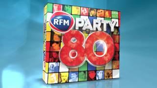 RFM Party 80- La compilation officielle