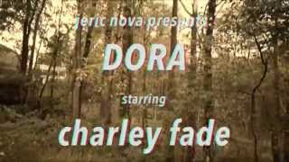 Charley Fade - Dora [Official Video]