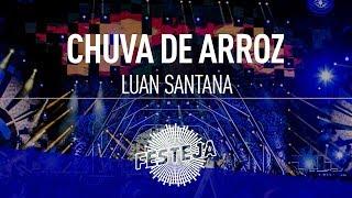 Luan Santana - Chuva de Arroz (DVD Festeja 2016) [Áudio Oficial]