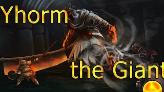 Epic Dark Souls 3 Yhorm the Giant