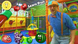 Learn Fruits with Blippi | Educational Indoor Playground Videos for Kids