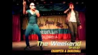The Weekend Group champeta & dance hall LIVE -2014