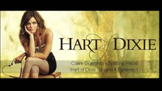 """Splitting Wood"" by Claire Guerreso (feat. on CW's Hart of Dixie - Season 4x1) [OFFICIAL]"
