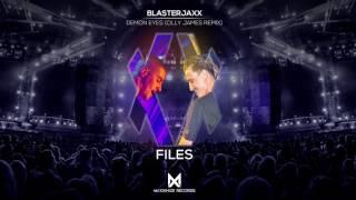Blasterjaxx - Demon Eyes (Olly James Remix)