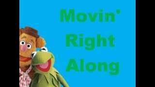 Muppets Movin' right along lyrics