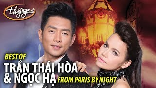 Best of TRẦN THÁI HÒA & NGỌC HẠ from Paris By Night (Collection 1) width=
