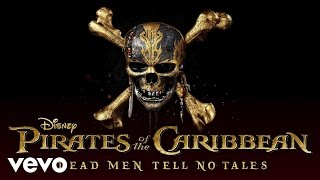 "She Needs the Sea (From ""Pirates of the Caribbean: Dead Men Tell No Tales""/Audio Only)"