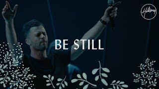 Be Still - Hillsong Worship width=