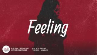 Feeling - Trap Soul Instrumental (Bryson Tiller Feat. Drake Type Beat 2017)