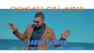CHINGARI | GARRY SANDHU | FULL AUDIO SONG | FRESH MEDIA RECORDS